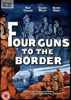 Rent Four Guns to the Border (aka Shadow Valley) Online DVD Rental