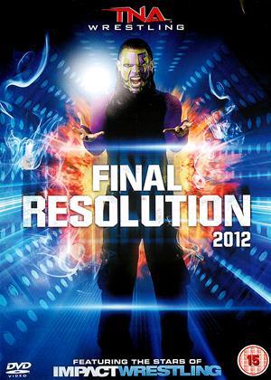 Rent TNA Wrestling: Final Resolution 2012 Online DVD Rental