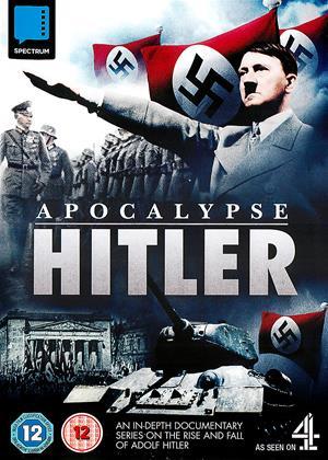 Risultati immagini per APOCALYPSE - HITLER ( 2011 ) POSTER
