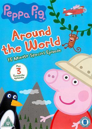 Rent Peppa Pig: Around the World Online DVD & Blu-ray Rental