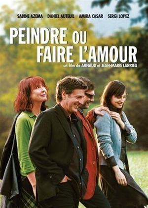 Rent To Paint or Make Love (aka Peindre Ou Faire L'Amour) Online DVD Rental