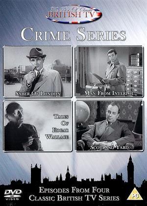 Rent The Best of Classic British TV Crime Series (aka Saber of London / Man from Interpol / Tales of Edgar Wallace / Scotland Yard) Online DVD Rental