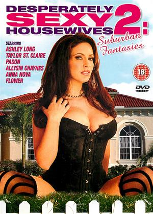 Rent Desperately Sexy Housewives 2: Suburban Fantasies Online DVD Rental