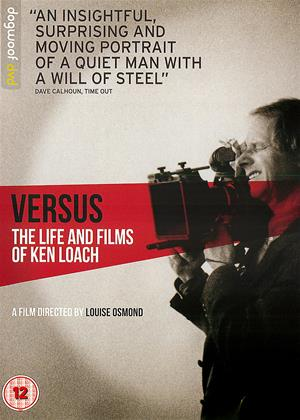 Rent Versus: The Life and Films of Ken Loach Online DVD & Blu-ray Rental