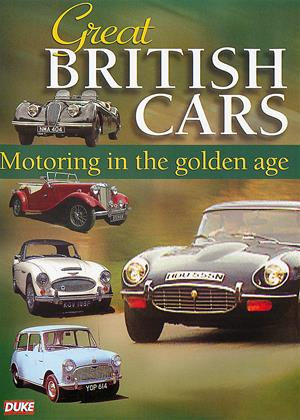 Rent Great British Cars: Motoring in the Golden Age Online DVD Rental
