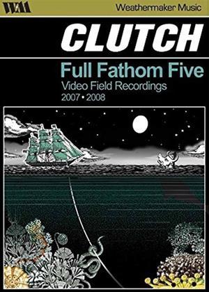 Rent Clutch: Full Fathom Five Online DVD Rental