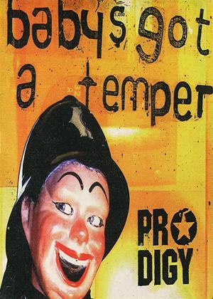 Rent Prodigy: Baby's Got a Temper Online DVD Rental