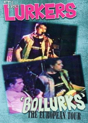 Rent The Lurkers: Bollurks: The European Tour Online DVD Rental