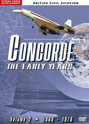 Rent Concorde: Vol.2.: The Early Years 1969-1976 Online DVD Rental