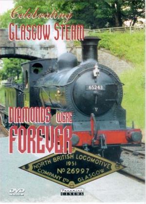 Rent Diamonds Were Forever: Celebrating Glasgow Steam Online DVD Rental