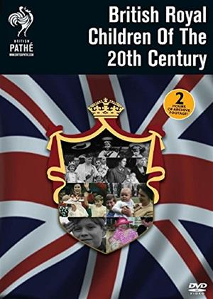 Rent Britain's Royal Children of the 20th Century Online DVD Rental