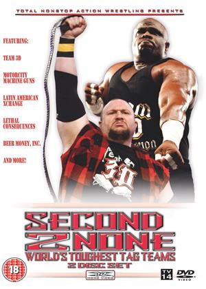 Rent Second to None: Best of TNA Tag Teams Online DVD Rental