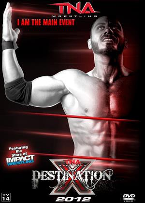 Rent TNA Wrestling: Destination X Online DVD Rental