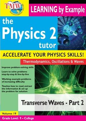 Rent The Physics Tutor 2: Transverse Waves: Part 2 Online DVD Rental