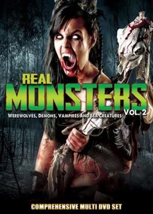 Rent Real Monsters: Vol.2 (aka Real Monsters: Werewolves, Demons, Vampires and Sea Creatures) Online DVD Rental