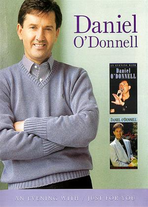Rent Daniel O'Donnell: An Evening with / Just for You Online DVD Rental