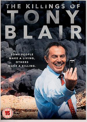 Rent The Killing$ of Tony Blair Online DVD & Blu-ray Rental