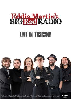 Rent Eddie Martin's Big Red Radio: Live in Tuscany Online DVD Rental