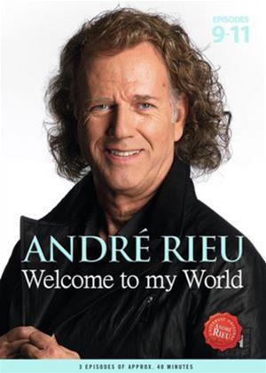 Rent André Rieu: Welcome to My World: Part 3 Online DVD Rental
