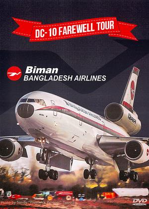 Rent DC-10 Farewell Tour (aka DC-10 Farewell Tour: Dhaka to Birmingham UK and Scenic Flights) Online DVD & Blu-ray Rental