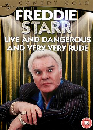 Rent Freddie Starr: Live and Dangerous: Comedy Gold 2010 (aka Freddie Starr Live and Dangerous ....and very, very, rude) Online DVD Rental