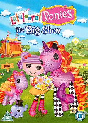 Rent LaLaLoopsy Ponies: The Big Show Online DVD Rental