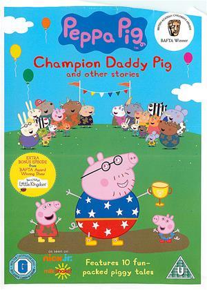 Rent Peppa Pig: Champion Daddy Pig (aka Peppa Pig: Champion Daddy Pig and Other Stories) Online DVD Rental