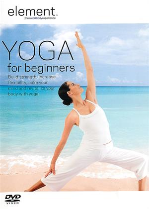 Rent Element: Yoga for Beginners Online DVD Rental
