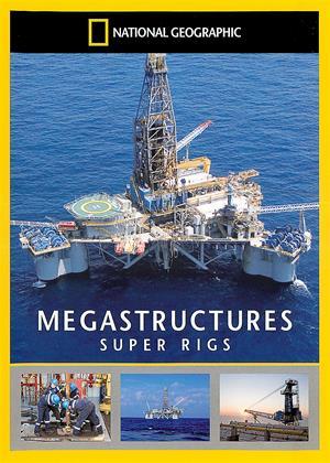 Rent National Geographic: Megastructures: Super Rigs Online DVD Rental
