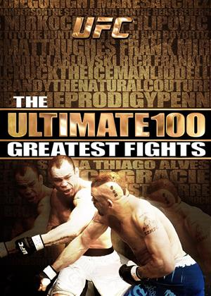 Rent UFC: The Ultimate 100 Greatest Fights (aka Ultimate Fighting Championship: The Ultimate 100 Greatest Fights) Online DVD Rental