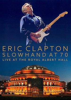 Rent Eric Clapton: Live at the Royal Albert Hall (aka Eric Clapton: Live at the Royal Albert Hall: Slowhand at 70) Online DVD Rental