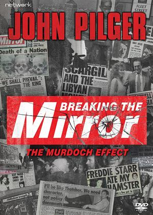 Rent John Pilger: Breaking the Mirror Online DVD & Blu-ray Rental