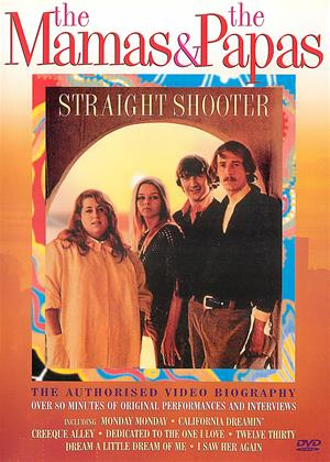 Rent The Mamas and the Papas: Straight Shooter Online DVD Rental