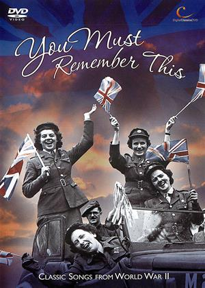 Rent You Must Remember This: Classic Songs from WWII Online DVD Rental