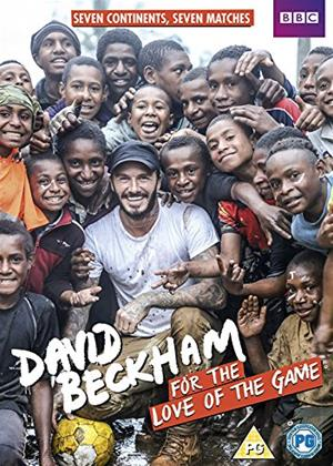 Rent David Beckham: For the Love of the Game Online DVD Rental
