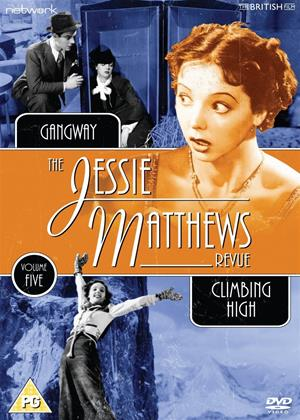 Rent The Jessie Matthews Revue: Voume 5 (aka The Jessie Matthews Revue: Gangway / Climbing High) Online DVD Rental