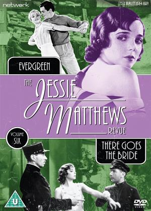 Rent The Jessie Matthews Revue: Vol.6 (aka The Jessie Matthews Revue: Evergreen / There Goes the Bride') Online DVD Rental