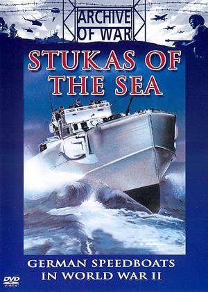 Rent Stukas of the Sea: German Speedboats in World War II Online DVD Rental