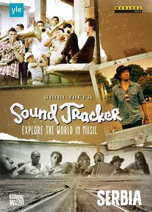 Rent Sound Tracker: Serbia (aka Sound Tracker: Explore the World in Music: Serbia) Online DVD Rental