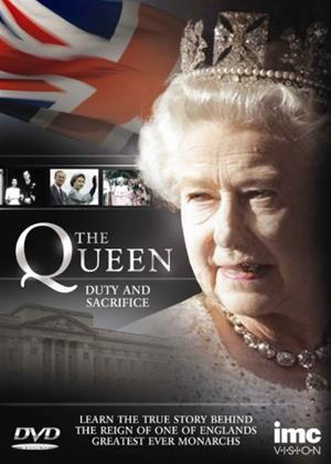 Rent The Queen: Duty and Sacrifice Online DVD Rental