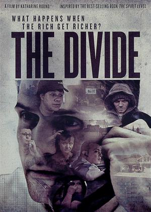 Rent The Divide (aka The Spirit Level / Security, Insecurity and the Future of the West) Online DVD & Blu-ray Rental