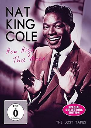 Rent Nat King Cole: How High the Moon Online DVD & Blu-ray Rental