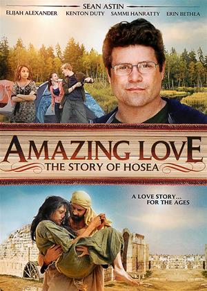 Rent Amazing Love (aka Amazing Love: The Story of Hosea) Online DVD Rental