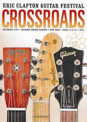 Rent Crossroads: Eric Clapton Guitar Festival 2013 Online DVD Rental