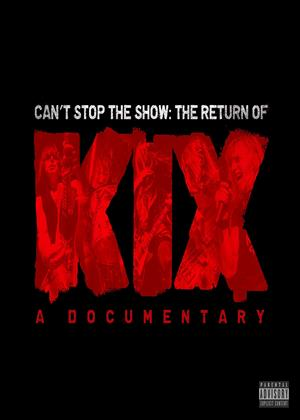 Rent Can't Stop the Show: The Return of Kix Online DVD Rental