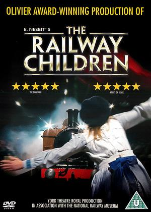 Rent The Railway Children (aka The Railway Children: York Theatre Royal) Online DVD Rental