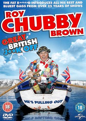 Rent Roy Chubby Brown: Great British J**k Off Online DVD Rental