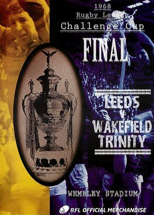 Rent 1968 Rugby Carnegie Challenge Cup Final: Leeds vs. Wakefield Trinity (aka Carnegie Challenge Cup Final: 1968: Leeds 11 Wakefield Trinity 10) Online DVD Rental