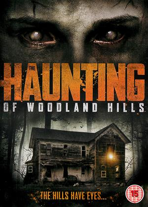 Rent The Haunting of Woodland Hills (aka Vacant House) Online DVD Rental