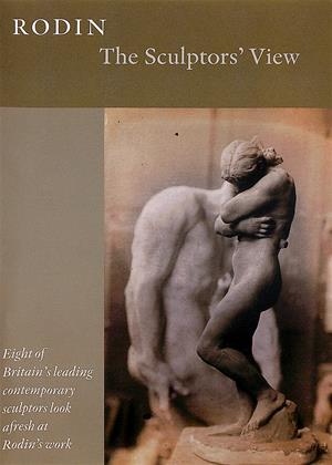 Rent Rodin: The Sculptors' View Online DVD Rental